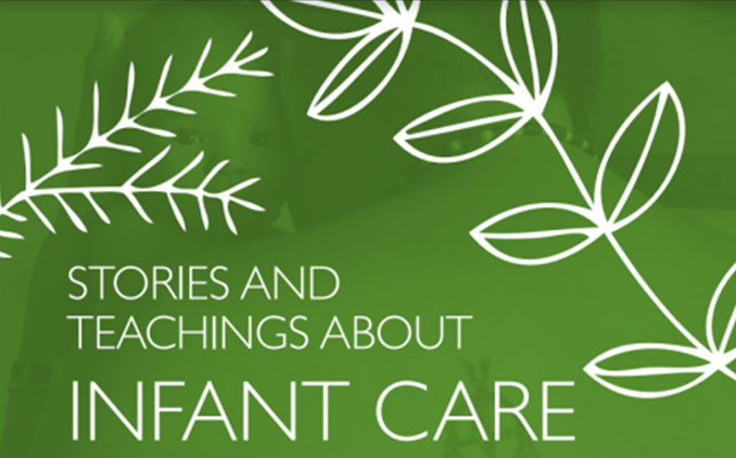 Stories and teachings about infant care